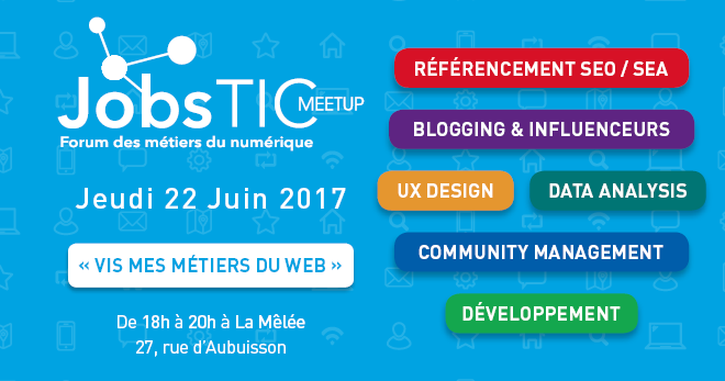 JobsTIC Meet-up : « Vis mes métiers du web »