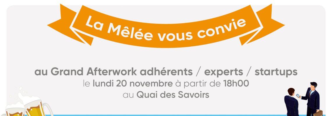 20 novembre: Afterwork La Mêlée adhérents/experts/startups