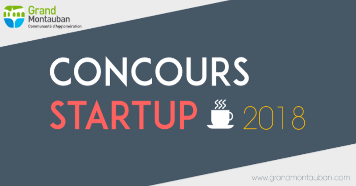Le Grand Montauban lance son concours Start Up 2018