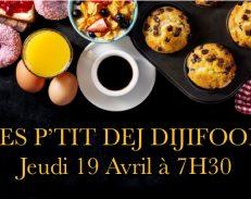 19 avril: P'tit déj Dijifood