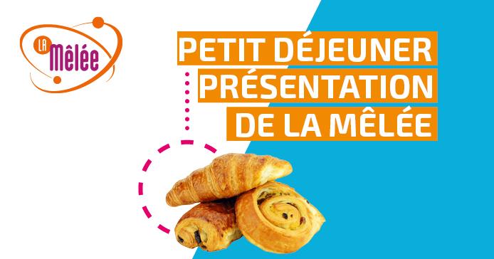 16 octobre : Petit-déjeuner de présentation de La Mêlée