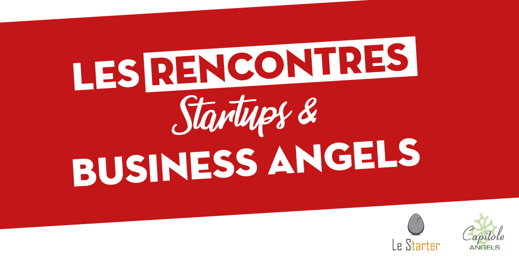 21 novembre : Rencontres Startups & Business Angels