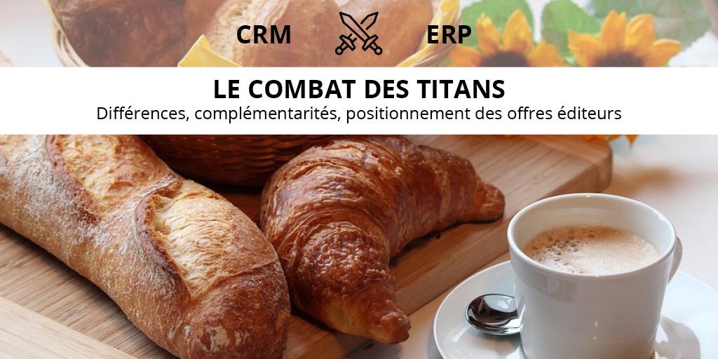 7 mars à Toulouse, CRM versus ERP : le choc des titans !