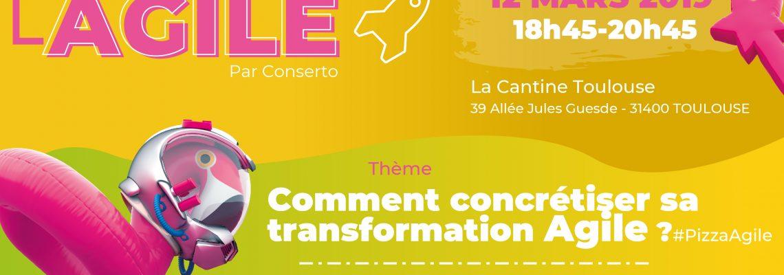 12 mars à Toulouse : comment concrétiser sa transformation agile