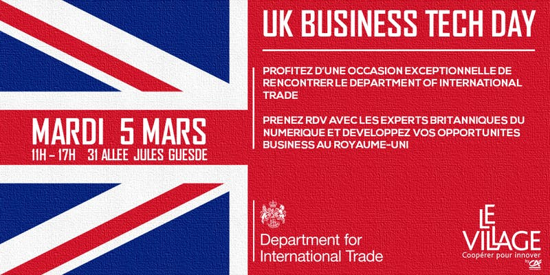 5 mars : UK Business Tech Day (Village by CA Toulouse)