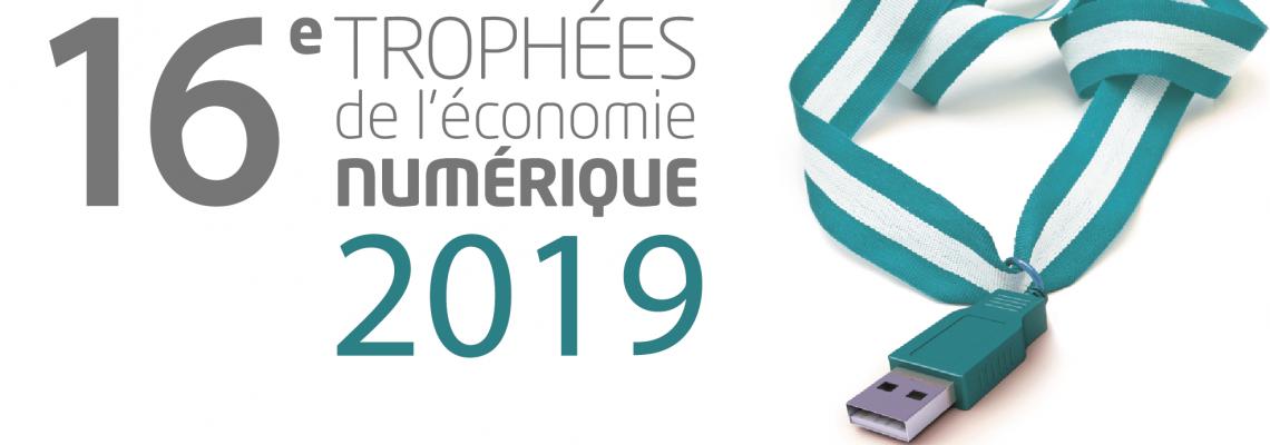Trophées de l'Economie Numérique : c'est parti !