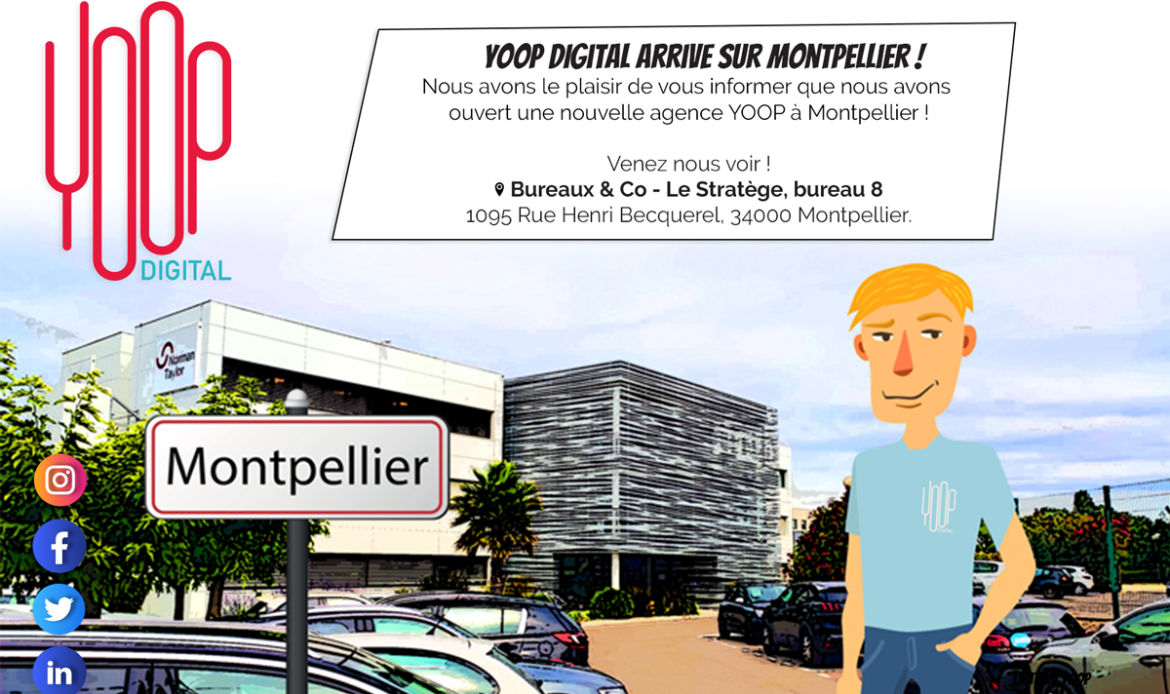 L'agence Yoop Digital s'installe à Montpellier